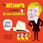 The Nino's - J'avais pas vu Mirza...